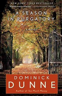 A Season in Purgatory by Dominick Dunne (9780345522221) - PaperBack - Modern & Contemporary Fiction General Fiction