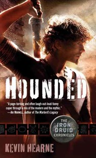 Hounded by Kevin Hearne (9780345522474) - PaperBack - Adventure Fiction Modern