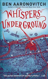 Whispers under Ground by Ben Aaronovitch (9780345524614) - PaperBack - Crime Mystery & Thriller