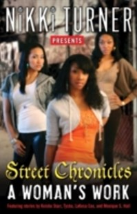 (ebook) Woman's Work: Street Chronicles - Modern & Contemporary Fiction General Fiction