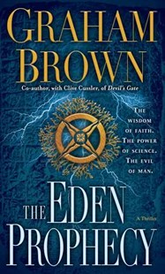 The Eden Prophecy by Graham Brown (9780345527806) - PaperBack - Adventure Fiction Modern