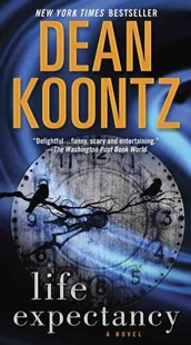 Life Expectancy by Dean Koontz (9780345533388) - PaperBack - Crime Mystery & Thriller