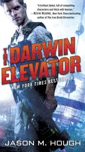 The Darwin Elevator by Jason M. Hough (9780345537126) - PaperBack - Adventure Fiction Modern
