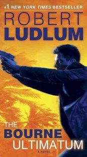The Bourne Ultimatum by Robert Ludlum (9780345538215) - PaperBack - Adventure Fiction Modern