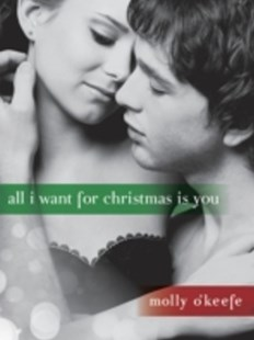 (ebook) All I Want for Christmas Is You (Short Story) - Romance Modern Romance
