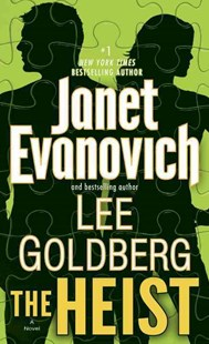 The Heist by Janet Evanovich, Lee Goldberg (9780345543059) - PaperBack - Adventure Fiction Modern