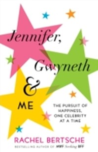 (ebook) Jennifer, Gwyneth & Me - Biographies General Biographies
