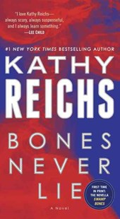 Bones Never Lie by Kathy Reichs (9780345544032) - PaperBack - Crime Mystery & Thriller