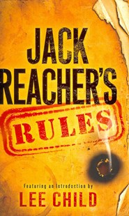 Jack Reacher's Rules by Lee Child (9780345544292) - HardCover - Reference