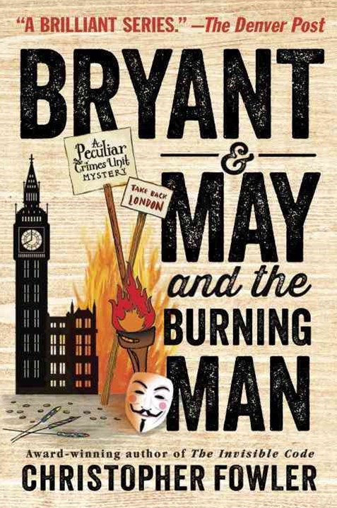 Bryant and May and the Burning Man