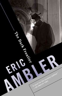 The Dark Frontier by Eric Ambler (9780345802651) - PaperBack - Crime Mystery & Thriller
