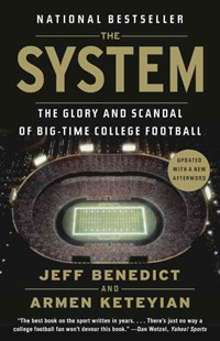 The System by Jeff Benedict, Armen Keteyian (9780345803030) - PaperBack - Education Tertiary