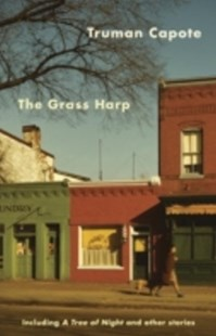 (ebook) Grass Harp - Modern & Contemporary Fiction General Fiction
