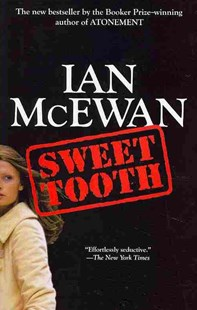 Sweet Tooth by Ian McEwan (9780345803450) - PaperBack - Crime Mystery & Thriller