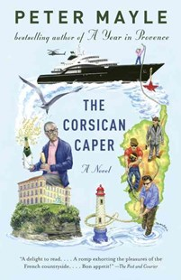 The Corsican Caper by Peter Mayle (9780345804563) - PaperBack - Crime Mystery & Thriller