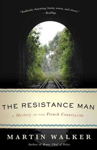 The Resistance Man by Martin Walker (9780345804808) - PaperBack - Crime Mystery & Thriller