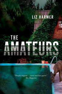 The Amateurs by Liz Harmer (9780345811257) - PaperBack - Dystopian