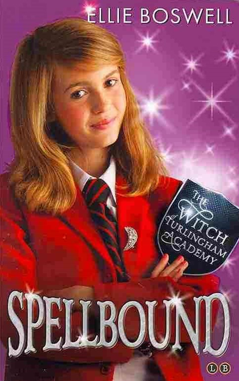 Witch of Turlingham Academy: Spellbound