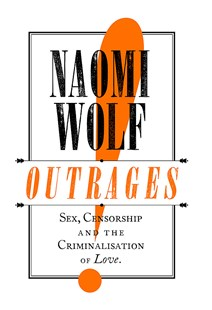 Outrages by Naomi Wolf (9780349004082) - PaperBack - History