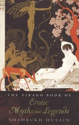 (ebook) The Virago Book Of Erotic Myths And Legends