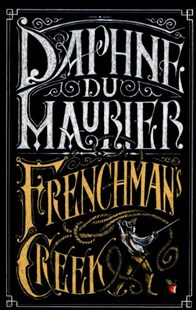 Frenchman's Creek by Daphne Du Maurier (9780349006598) - PaperBack - Children's Fiction