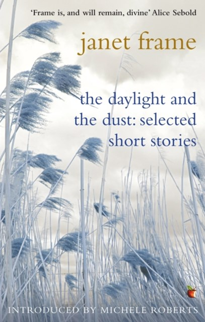Daylight And The Dust: Selected Short Stories