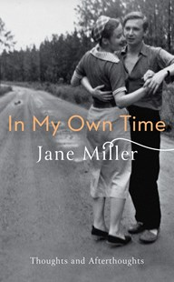 In My Own Time by Jane Miller (9780349007588) - HardCover - Biographies General Biographies