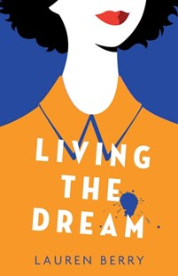 Living the Dream by Lauren Berry (9780349008981) - HardCover - Modern & Contemporary Fiction General Fiction