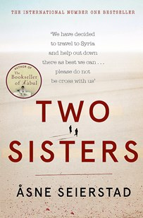 Two Sisters by Asne Seierstad (9780349009049) - PaperBack - Biographies General Biographies
