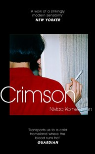 Crimson by Niviaq Korneliussen (9780349010557) - PaperBack - Modern & Contemporary Fiction General Fiction