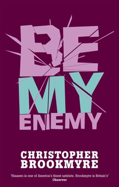 Be My Enemy