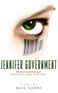 Jennifer Government by Max Barry (9780349117621) - PaperBack - Modern & Contemporary Fiction General Fiction