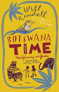 Botswana Time by Will Randall, Will Randall (9780349117782) - PaperBack - Travel Africa Travel Guides