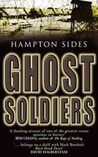 Ghost Soldiers by Hampton Sides (9780349117881) - PaperBack - History