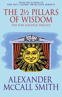 The 2  Pillars Of Wisdom by Alexander McCall Smith (9780349118505) - PaperBack - Modern & Contemporary Fiction General Fiction