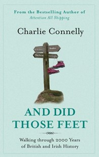 And Did Those Feet by Charlie Connelly (9780349120881) - PaperBack - Pets & Nature