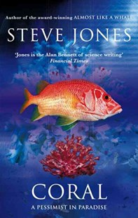 Coral by Steve Jones (9780349121475) - PaperBack - Science & Technology Popular Science