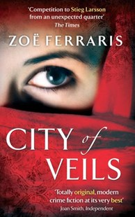 City Of Veils by Zoe Ferraris (9780349122137) - PaperBack - Crime Mystery & Thriller