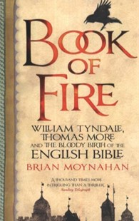 Book Of Fire by Brian Moynahan, Brian Moynahan (9780349123226) - PaperBack - History European