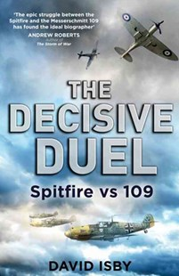 The Decisive Duel by David Isby (9780349123653) - PaperBack - History European