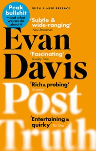 Post-Truth by Evan Davis (9780349123790) - PaperBack - Business & Finance Ecommerce