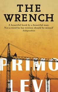 The Wrench by Primo Levi (9780349138633) - PaperBack - Modern & Contemporary Fiction General Fiction