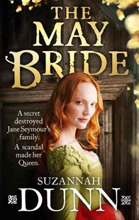 The May Bride by Suzannah Dunn (9780349139463) - PaperBack - Modern & Contemporary Fiction General Fiction