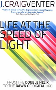 Life at the Speed of Light by J. Craig Venter (9780349139906) - PaperBack - Science & Technology Biology