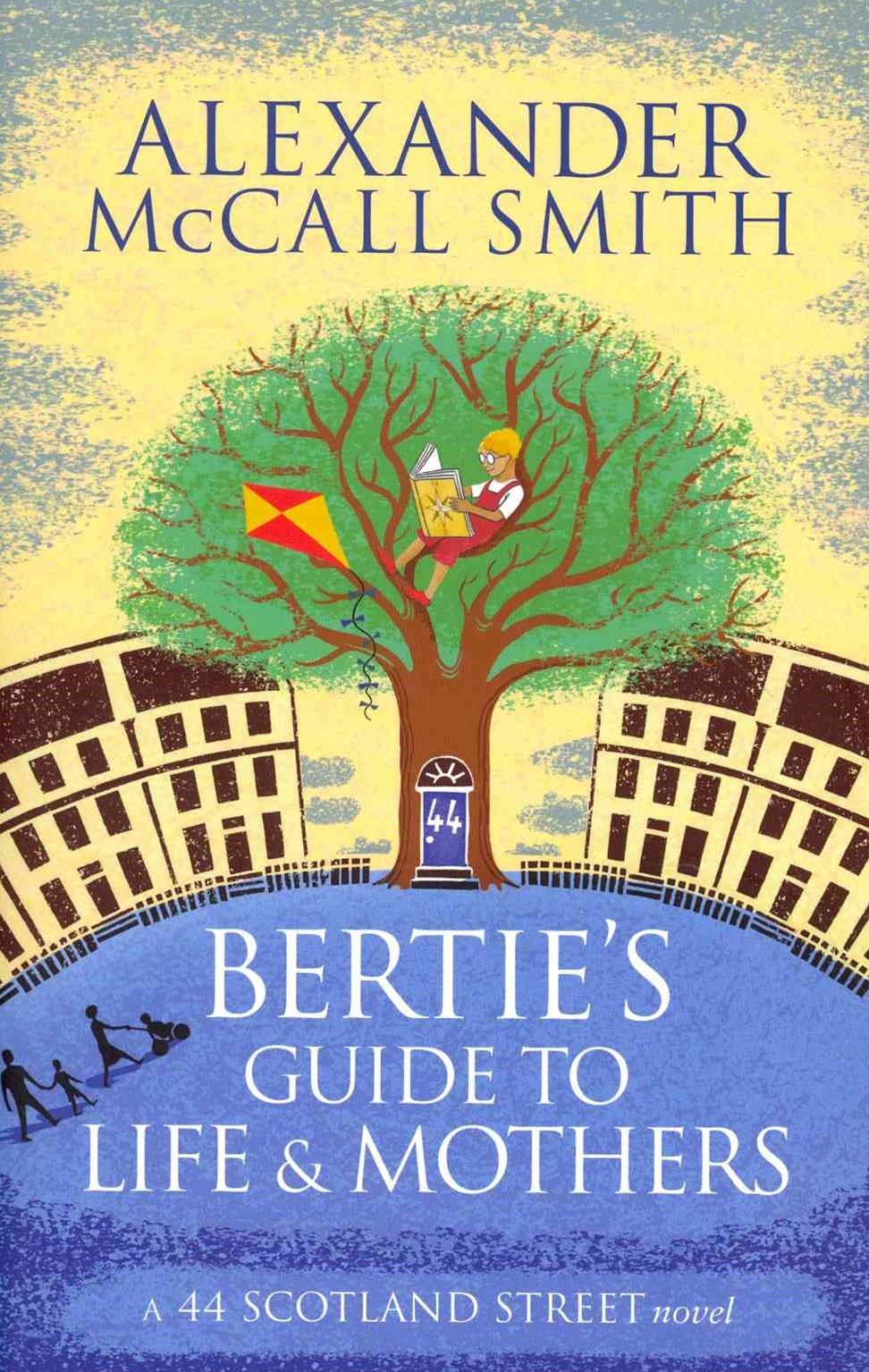 Bertie's Guide to Life and Mothers