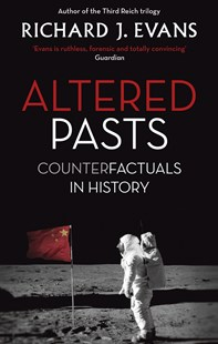 Altered Pasts by Richard J. Evans (9780349140179) - PaperBack - History Modern
