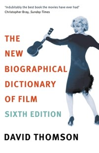 (ebook) The New Biographical Dictionary Of Film 6th Edition - Entertainment Film Writing