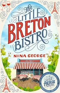 The Little Breton Bistro by Nina George (9780349142227) - PaperBack - Modern & Contemporary Fiction General Fiction