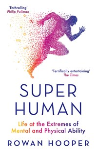 Superhuman by Rowan Hooper (9780349142715) - PaperBack - Science & Technology