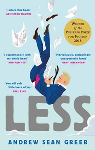 Less by Andrew Sean Greer (9780349143590) - PaperBack - Modern & Contemporary Fiction General Fiction